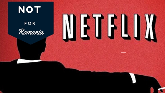 Netflix no for Romania